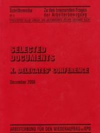 Selected Documents. X Delegates' Coference. December 2006 Bild